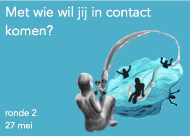 Met wie of wat wil jij in contact komen?